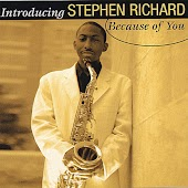 Introducing Stephen Richard Because of You