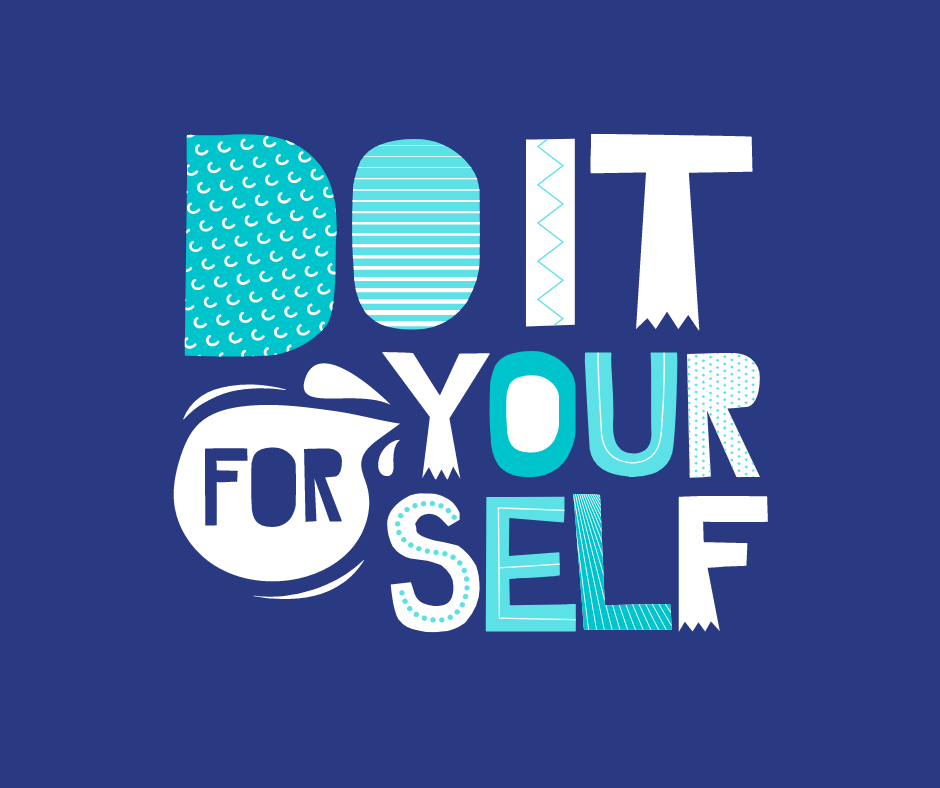"A banner saying ""Do it for yourself."""