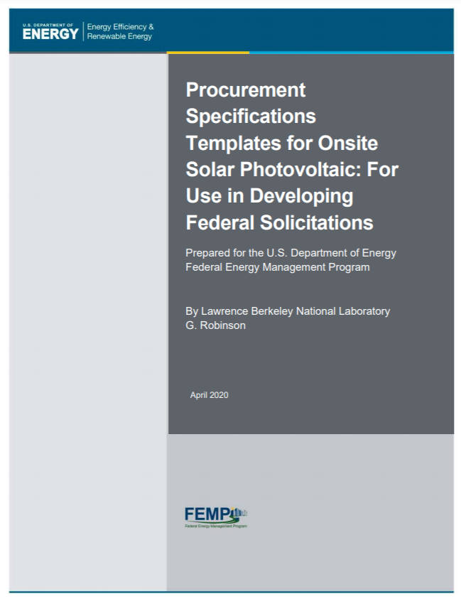Procurement Specifications Templates for Onsite Solar Photovoltaic: For Use in Developing Federal Solicitations