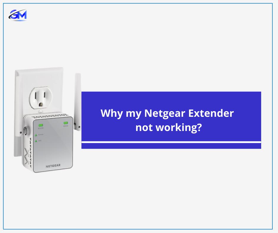 Netgear Extender not working