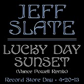 Lucky Day Sunset (Vance Powell Record Store Day Mix)