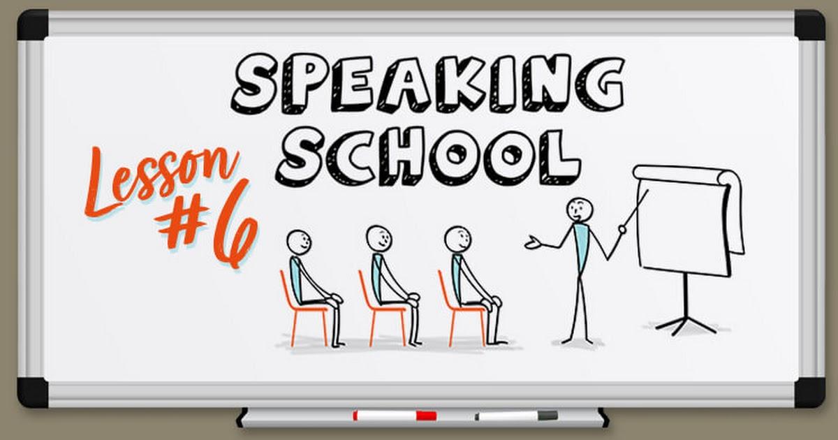 SS_SpeakingSchool_Episode_06.jpg