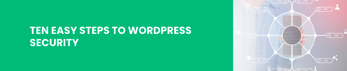 10 easy steps to wordpress security