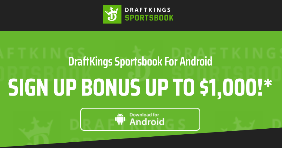 DraftKings sportsbook for Android bonus