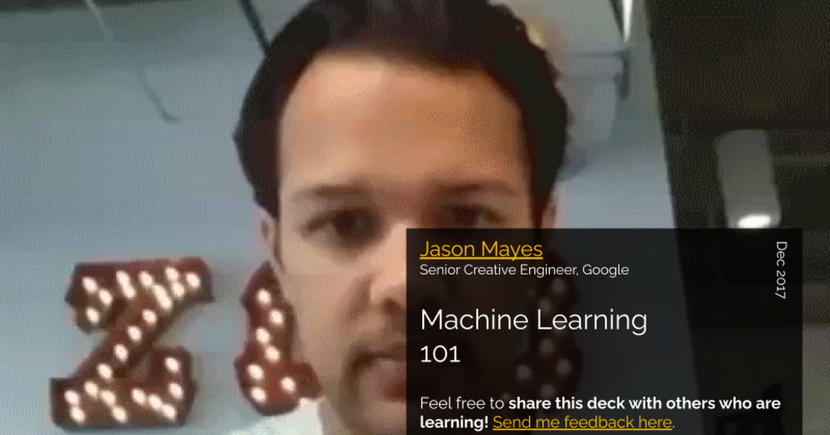 Jason's Machine Learning 101