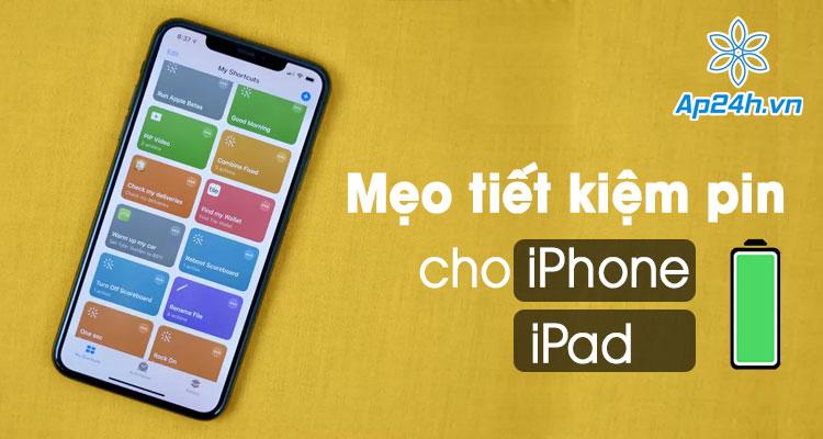 Cách tiết kiệm pin iPhone và iPad chạy iOS 14