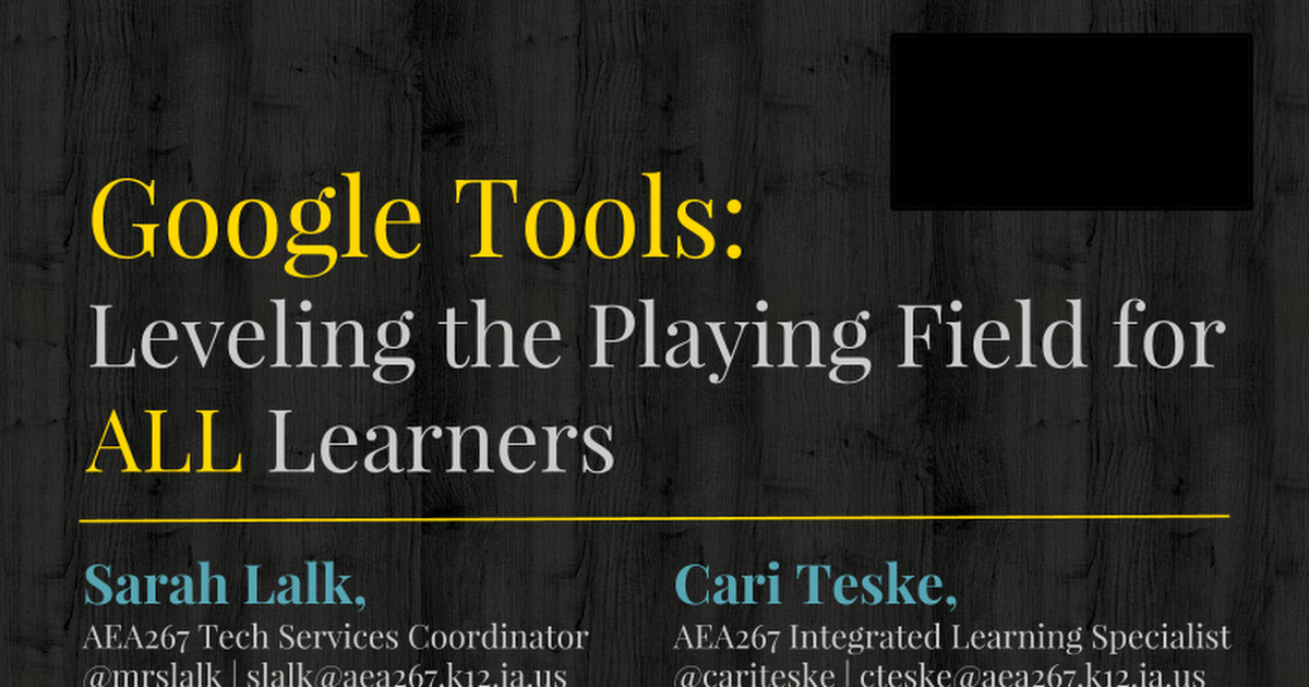 ITEC 2016: Google Tools: Leveling the Playing Field for ALL Learners