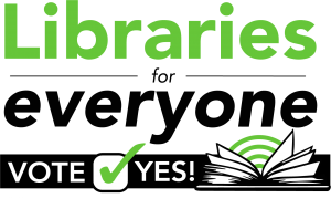 Libraries for Everyone Vote Yes Logo