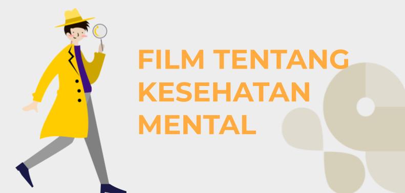 Film tentang Kesehatan Mental