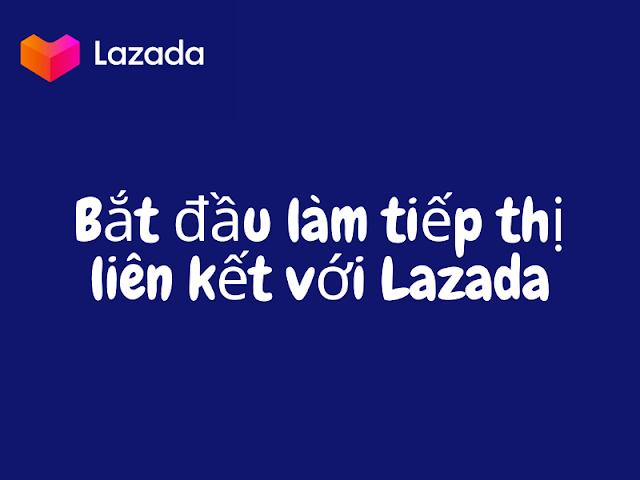 tiếp thị liên kết với lazada