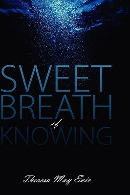 SweetBreathOfKnowing.jpg
