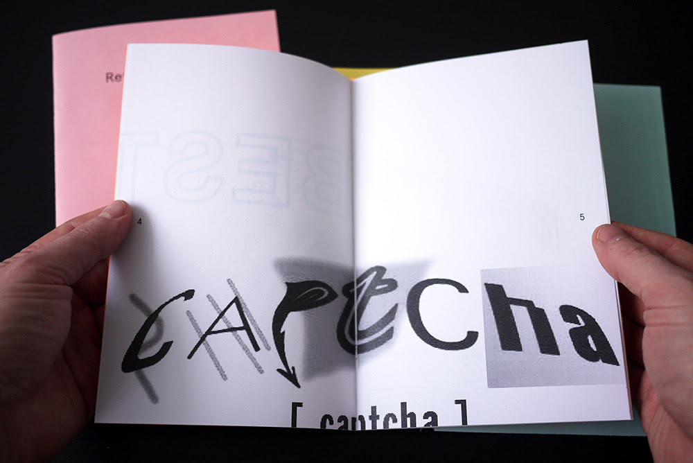 Kosas, Karolis. Captcha, Fake, JPG, Reflection, Search.  Selections from Anonymous Press (Α–Π), PoD, 2013.