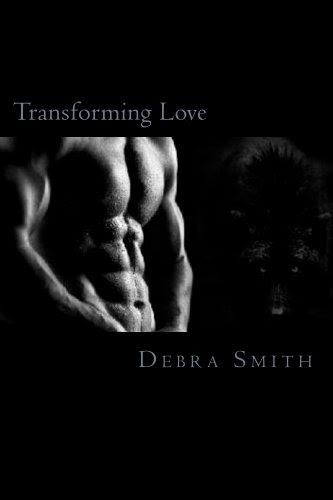 Transforming Love (A Koning Clan Novel) by Debra Smith