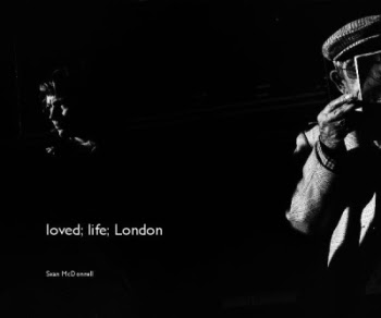 loved life London by Sean McDonnell