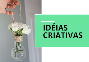 Faça você mesma: Idéias Criativas