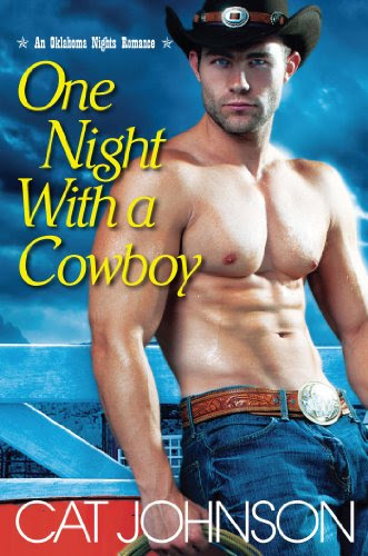 One Night With a Cowboy (An Oklahoma Nights Romance) by Cat Johnson