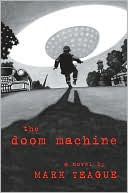 The Doom Machine by Mark Teague: Book Cover