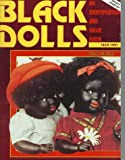 Black Dolls 1820-1991: An Identification and Value Guide