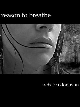 Reason to Breathe (Breathing, #1)