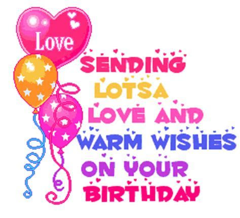 Sending Lots Of Love And Warm Wishes On Your Birthday