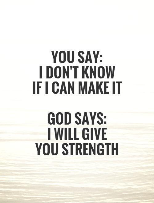 Royalty Free God Please Give Me Strength Quotes Soaknowledge