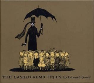 The Gashlycrumb Tinies (The Vinegar Works, #1)