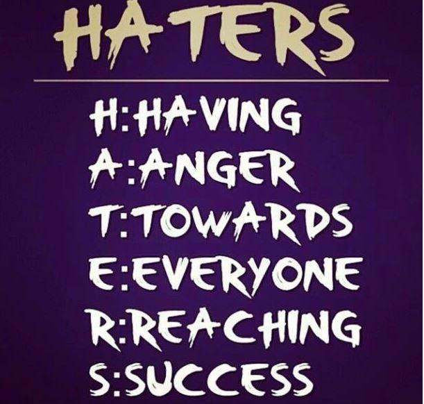 Haters Having Anger Towards Everyone Reaching Success Picture Quotes