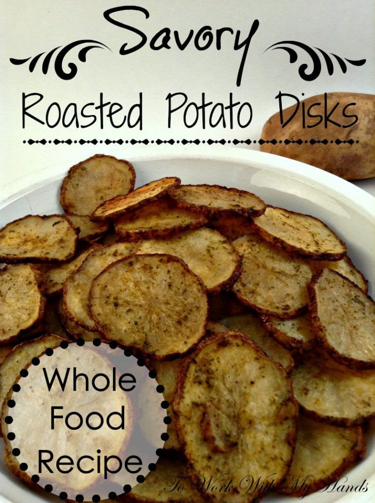 Savory-Roasted-Potato-Disks-Whole-Food-Recipe