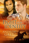 The Fight for Identity (The Good Fight, #3)