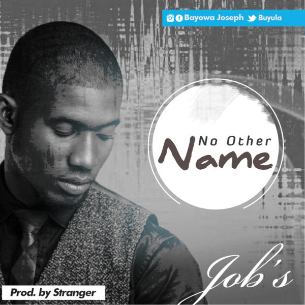 No Other Name _Job's