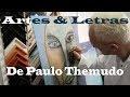 Artes & Letras de Paulo Themudo