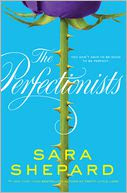 The Perfectionists (Perfectionists Series #1) by Sara Shepard: Book Cover