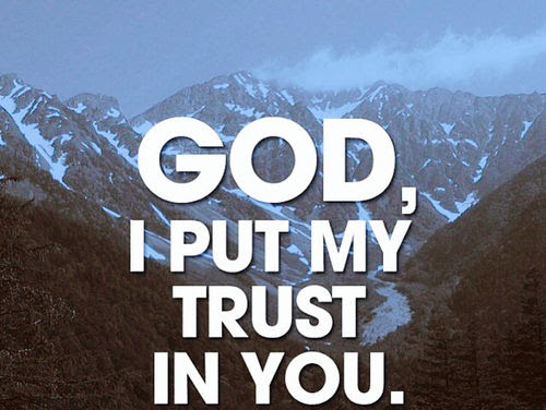 God I Put My Trust In You Pictures Photos And Images For Facebook