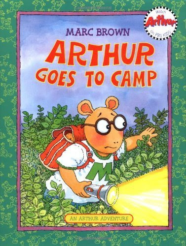 Arthur Goes to Camp (Arthur Adventures) by Brown, Marc published by Little, Brown Books for Young Readers Paperback