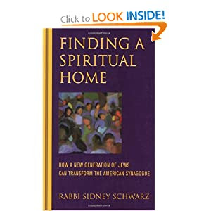 Finding a Spiritual Home: How a New Generation of Jews Can ...