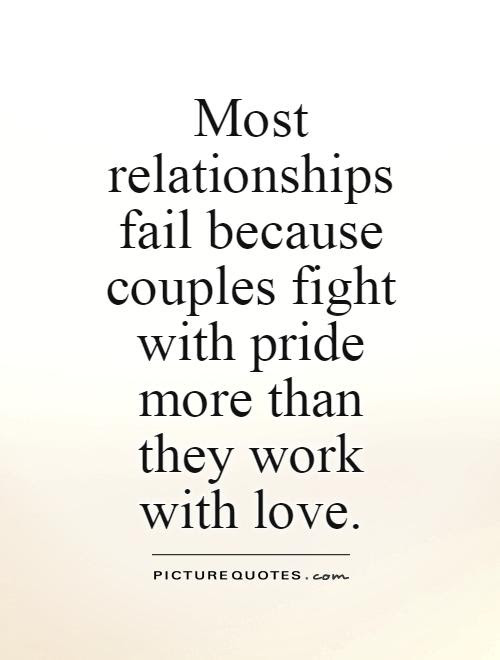Most Relationships Fail Because Couples Fight With Pride More