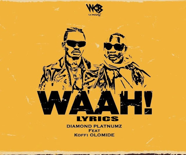 Diamond Platnumz Ft Koffi Olomide – Waah! Lyrics
