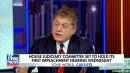 Fox News Judge Andrew Napolitano: Trump Can't Say Impeachment 'Unfair' if He Won't Participate