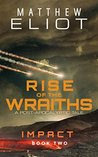 Rise of the Wraiths: A Post-Apocalyptic Tale