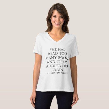 read too many books T-Shirt