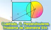 Problema de Geometría 934 (English ESL): Cuadrado, Perpendicular de un Vértice, Circunferencia, Relaciones Métricas