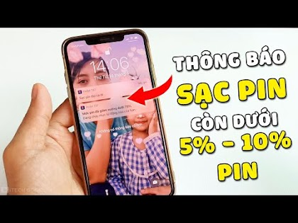 Cách tạo thông báo Sạc Pin cho điện thoại iPhone khi Pin còn 5% hay 10%