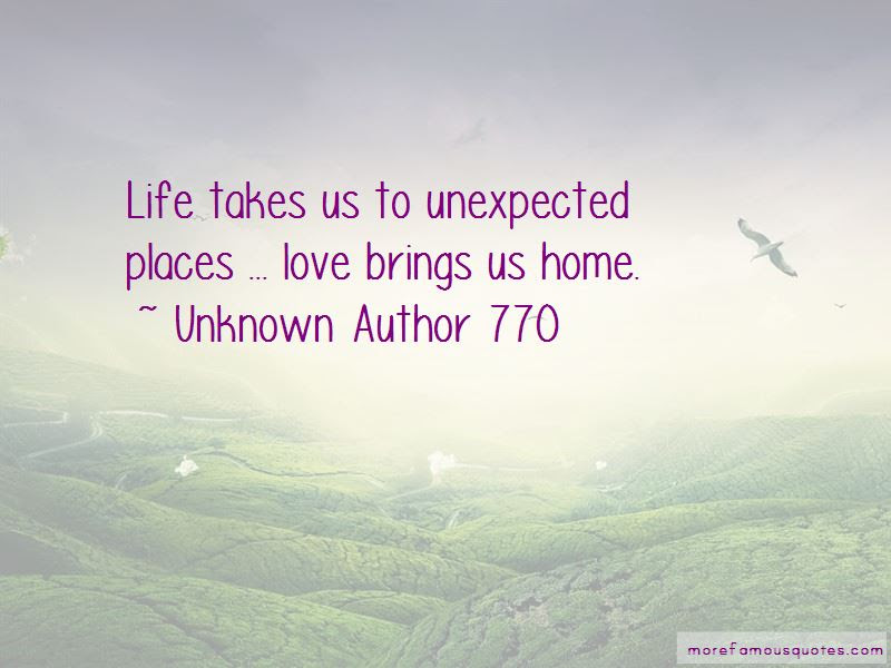 Life Takes Us Unexpected Places Quotes Top 2 Quotes About Life