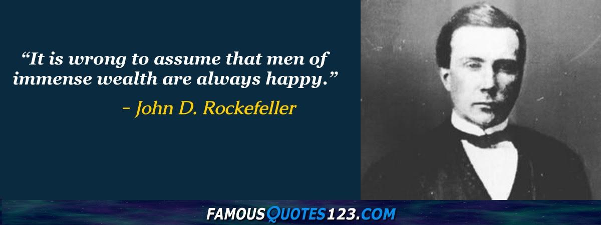 John D Rockefeller Quotes Famous Quotations By John D
