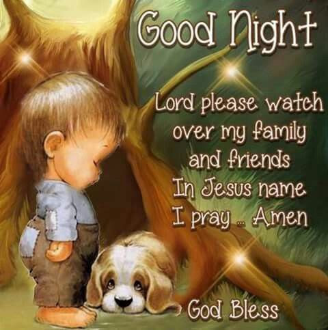Good Night Lord Please Watch Over My Friends Pictures Photos And