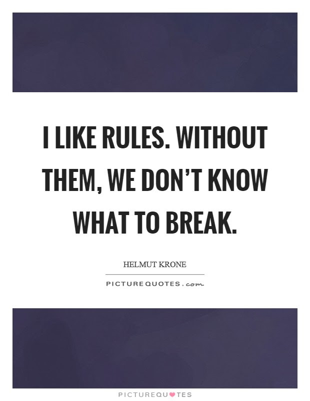 Dont Break The Rules Quotes Ssmatters