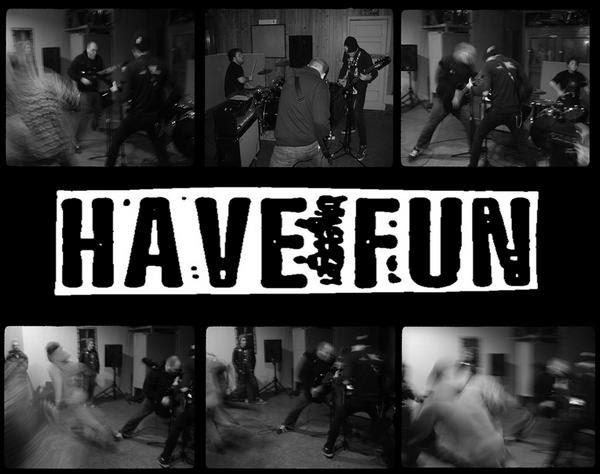 Have Fun (2007-2009)