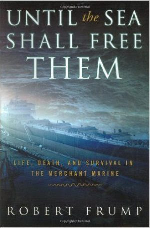 Until the Sea Shall Free Them by Robert Frump