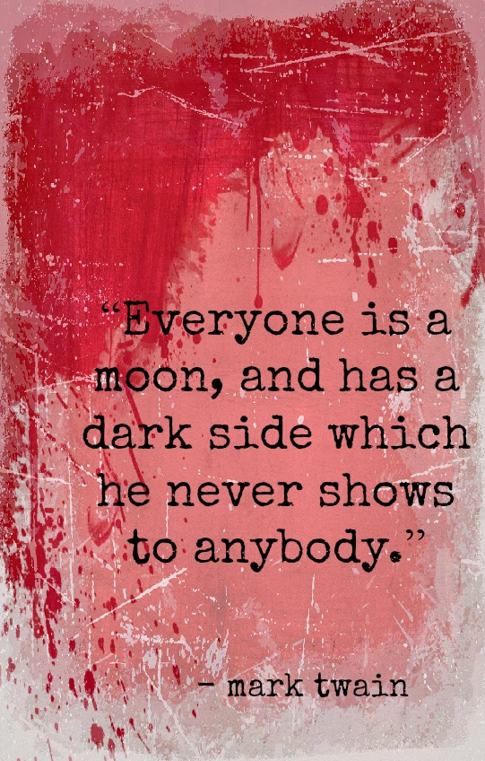 Everyone Is A Moon And Has A Dark Side Which He Never Shows