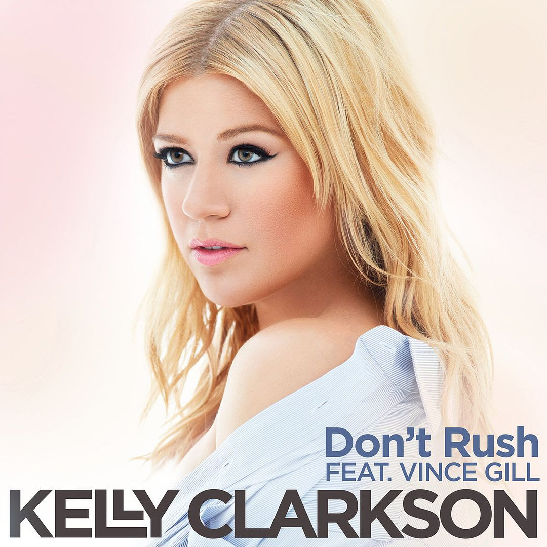 Don't Rush (Single Cover), Kelly Clarkson